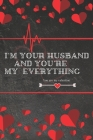 I'm your husband and you're my everything Cover Image