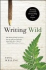Writing Wild: Forming a Creative Partnership with Nature Cover Image