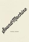 Soundmachine Cover Image