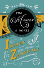 The Master - A Novel: With a Chapter From English Humorists of To-day by J. A. Hammerton Cover Image