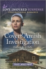 Covert Amish Investigation (Amish Country Justice #11) Cover Image