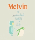 Melvin the Luckiest Monkey Cover Image