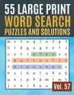 55 Large Print Word Search Puzzles and Solutions: Activity Book for Adults and kids Wordsearch Easy Magic Quiz Books Game for Adults Large Print (Find Cover Image