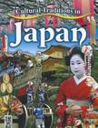 Cultural Traditions in Japan (Cultural Traditions in My World #4) Cover Image