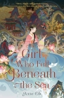 The Girl Who Fell Beneath the Sea Cover Image