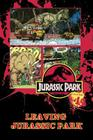 Jurassic Park Vol. 4: Leaving Jurassic Park Cover Image