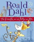 Giraffe and the Pelly and and Me Cover Image