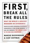 First, Break All The Rules: What The Worlds Greatest Managers Do Differently Cover Image