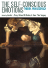 The Self-Conscious Emotions: Theory and Research Cover Image