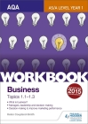 Aqa A-Level Business Workbook 1: Topics 1.1-1.3 Cover Image