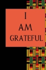 I Am Grateful: Color Pages Guided Prompt Lined Journal Affirmations Thoughts Gratitude New Year Visions 7-Days Celebration Cover Image