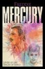 Freddie Mercury: Lover of Life, Singer of Songs Cover Image