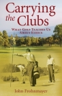 Carrying the Clubs: What Golf Teaches Us about Ethics Cover Image