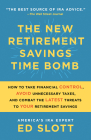 The New Retirement Savings Time Bomb: How to Take Financial Control, Avoid Unnecessary Taxes, and Combat the Latest Threats to Your Retirement Savings Cover Image