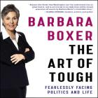 The Art of Tough: Fearlessly Facing Politics and Life Cover Image