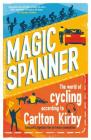 Magic Spanner: SHORTLISTED FOR THE TELEGRAPH SPORTS BOOK AWARDS 2020 Cover Image