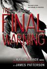 The Final Warning: A Maximum Ride Novel Cover Image