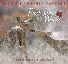 First Snow in the Woods: A Photographic Fantasy Cover Image