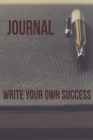 Notebook: Write your own success!: You are the power focus on you and you will achieve anything you like to achive! Cover Image