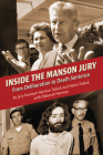 Inside the Manson Jury: From Deliberation to Death Sentence Cover Image