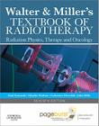 Walter and Miller's Textbook of Radiotherapy: Radiation Physics, Therapy and Oncology Cover Image