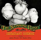 The Stinking Rose Restaurant Cookbook Cover Image
