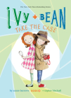 Ivy and Bean Take the Case: #10 (Ivy & Bean) Cover Image