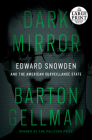 Dark Mirror: Edward Snowden and the American Surveillance State Cover Image