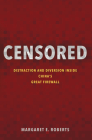 Censored: Distraction and Diversion Inside China's Great Firewall Cover Image