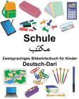 Deutsch-Dari Schule Zweisprachiges Bildwörterbuch für Kinder Cover Image