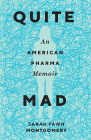 Quite Mad: An American Pharma Memoir (Machete) Cover Image