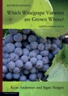 WHICH WINEGRAPE VARIETIES ARE GROWN WHERE? Revised Edition Cover Image
