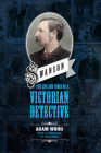 Swanson: The Life and Times of a Victorian Detective Cover Image