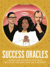 Success Oracles: Career and Business Tips from the Good, the Bad, and the Visionary Cover Image