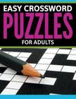 Easy Crossword Puzzles For Adults Cover Image