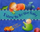 I Used to Be the Baby Cover Image