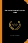 The House of the Whispering Pines Cover Image