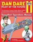 Dan Dare: Spacefleet Operations (Owners' Workshop Manual) Cover Image