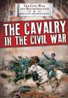 The Cavalry in the Civil War Cover Image