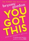 You Got This: A fabulously fearless guide to being YOU Cover Image