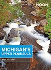 Moon Michigan's Upper Peninsula (Moon Handbooks) Cover Image