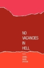 No Vacancies in Hell: Poems Cover Image