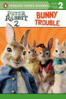 Peter Rabbit 2, Bunny Trouble: Peter Rabbit 2: The Runaway Cover Image