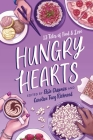 Hungry Hearts: 13 Tales of Food & Love Cover Image