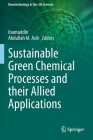 Sustainable Green Chemical Processes and Their Allied Applications Cover Image