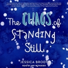The Chaos of Standing Still Cover Image