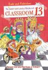 The Rude and Ridiculous Royals of Classroom 13 Cover Image