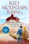 Red Mountain Rising: The Shadebound Keep, The Firebrand Heart and The Fallen Sky Cover Image