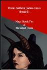 Como desfazer pactos com o demônio: e fazer um patuá sagrado com 5 dons Cover Image