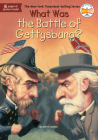 What Was the Battle of Gettysburg? (What Was?) Cover Image